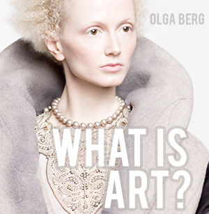 Olga Berg What is Art